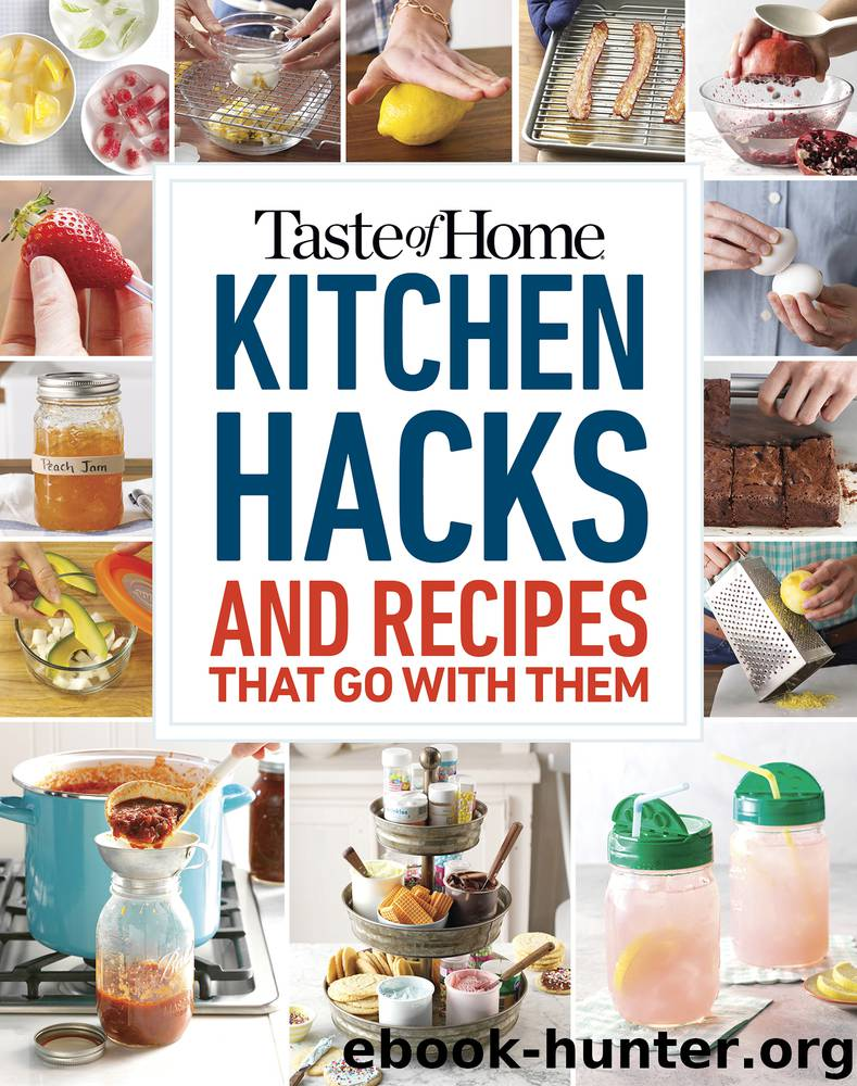 Taste of Home Kitchen Hacks by Taste Of Home