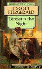 the tragic hero of dick diver in the novel tender is the night by f scott fitzgerald Free essay: dick as tragic hero in tender is the night fitzgerald's tender is the night tells the story of an american psychiatrist dick diver and his.