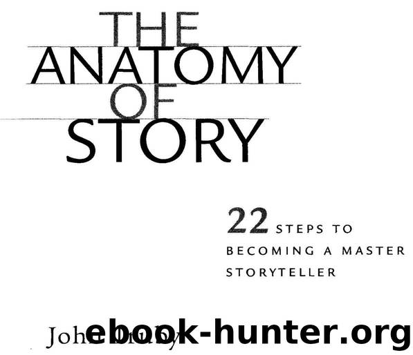 Unique The Anatomy Of Story By John Truby Frieze Physiology Of