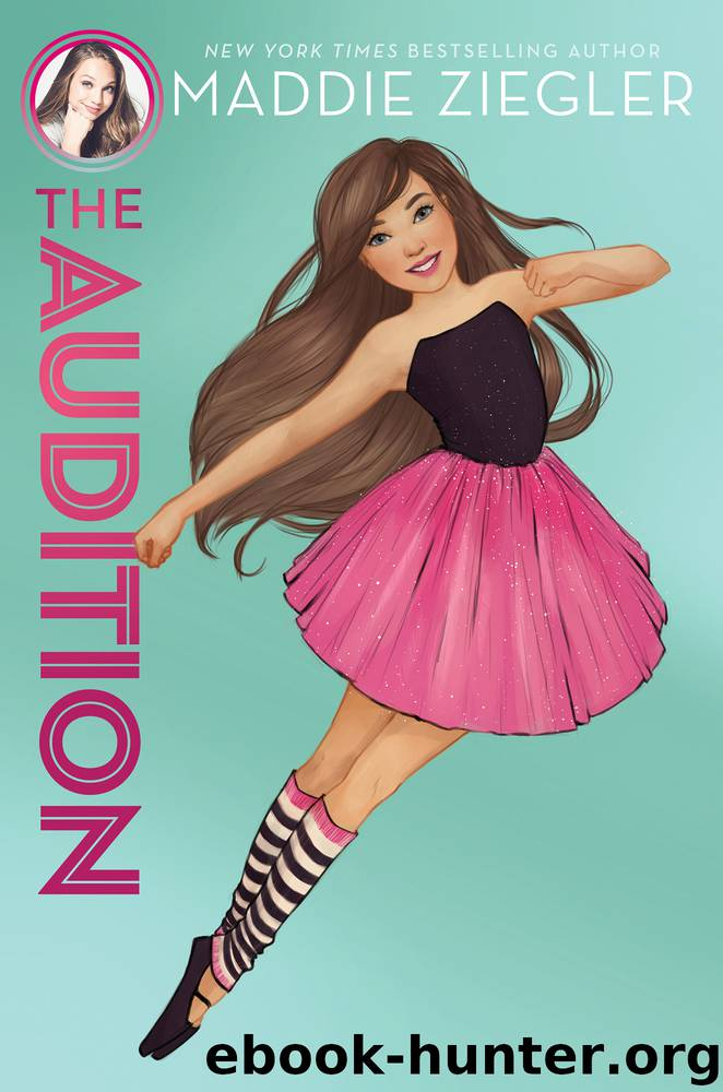 The Audition by Maddie Ziegler