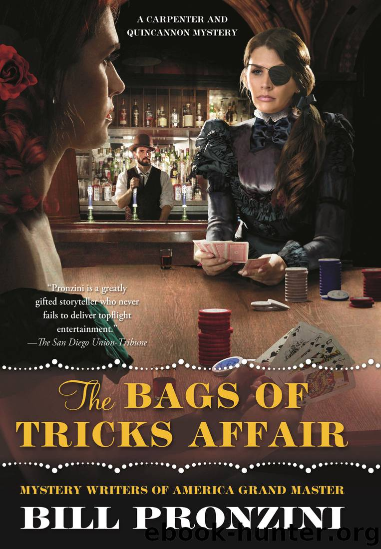 The Bags of Tricks Affair_A Carpenter and Quincannon Mystery by Bill Pronzini
