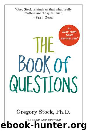 The Book of Questions: Revised and Updated by Gregory Stock Ph.d