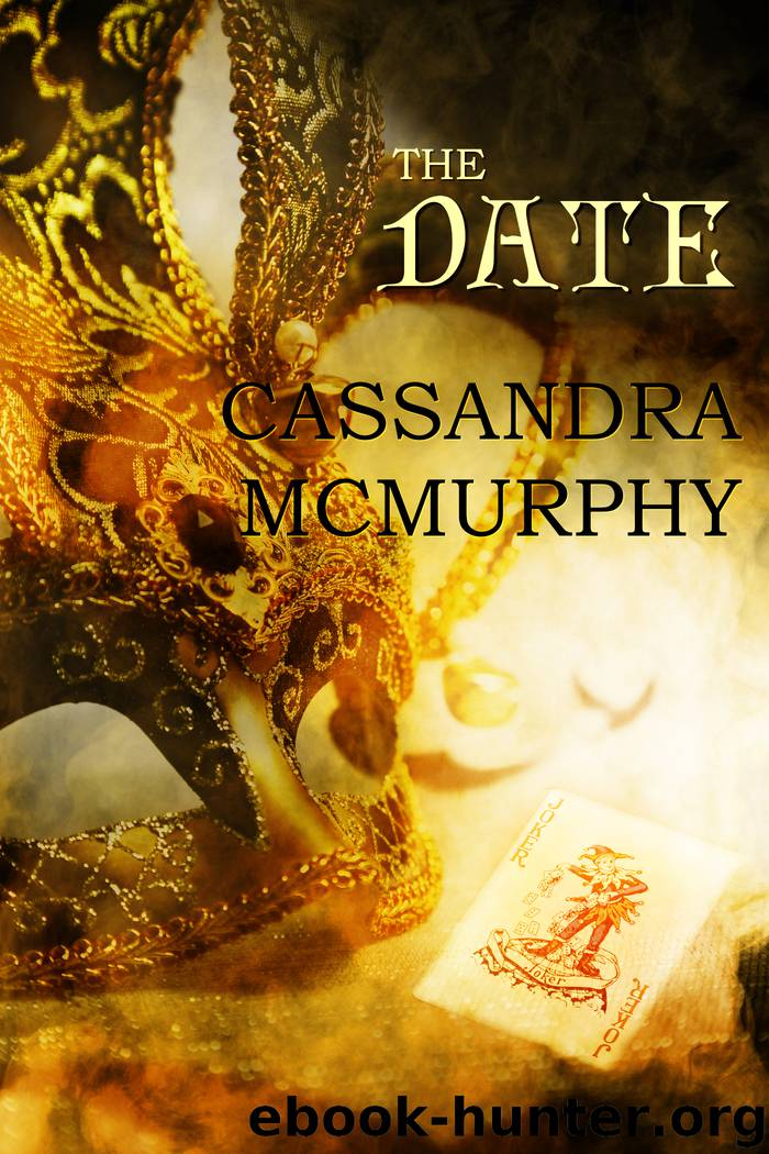 The Date by Cassandra McMurphy