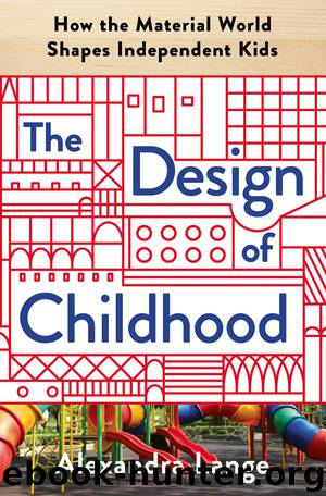 The Design of Childhood by Alexandra Lange