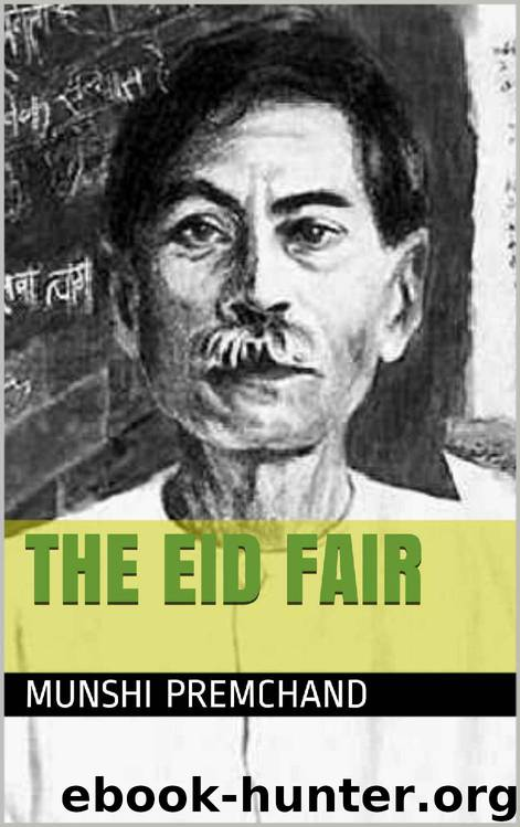 my elder brother by munshi premchand Munshi premchand, widely lauded as the greatest hindi fiction writer of the twentieth century, wrote close to 300 short stories over the course of a prolific career spanning three decades his range and diversity were limitless as he tackled themes of romance and satire, gender politics and social inequality, with unmatched skill and compassion.
