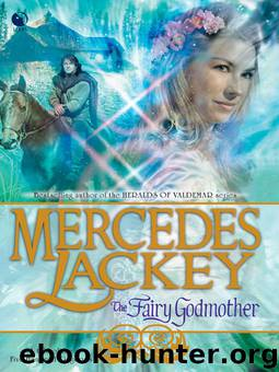 The Fairy Godmother Mercedes Lackey