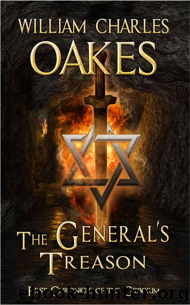 The General's Treason: A Prequel to Book 1: AMBUSHED (1st Chronicle of the Gibborim 0) by William Charles Oakes