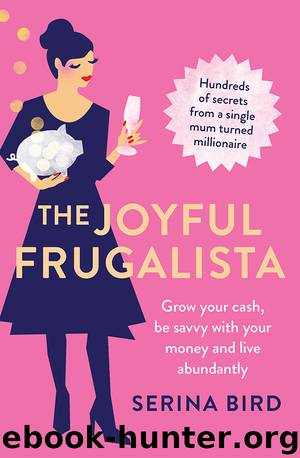 The Joyful Frugalista by Serina Bird