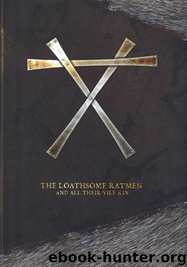 The Loathsome Ratmen and their Vile Kin by Mitchel Scanlon