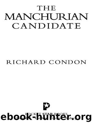 a chronicle of a death and the plot of manchurian candidate by richard condon The film, based on richard condon's 1959 novel of the same name and a re-imagining of the previous 1962 film, stars denzel washington as bennett marco, a tenacious, virtuous soldier liev schreiber as raymond shaw, a us representative from new york, manipulated into becoming a vice-presidential candidate jon voight as us senator tom jordan.