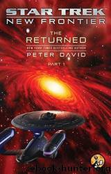 The Returned, Part I (Star Trek- New Frontier, the Returned) by Peter David