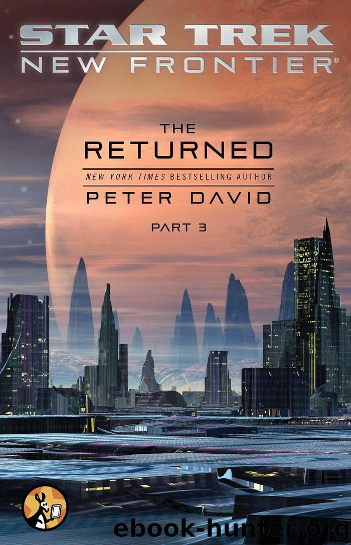 The Returned, Part III (Star Trek: New Frontier, the Returned) by Peter David