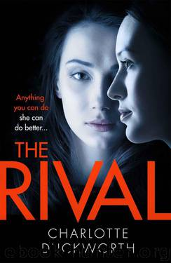 The Rival: The twisty, dark and heartstopping read that you won't be able to put down by Duckworth Charlotte