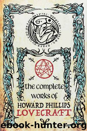 The complete works of H. P. Lovecraft by H. P. Lovecraft