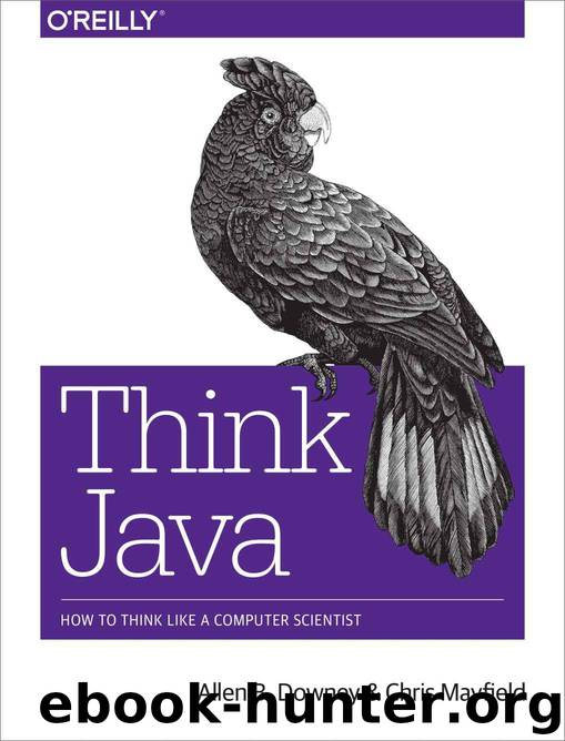 Think Java by Allen B. Downey and Chris Mayfield