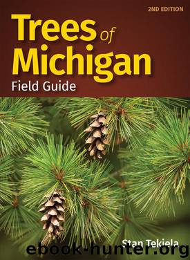 Trees of Michigan Field Guide by Stan Tekiela