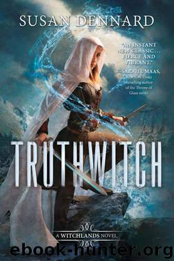 Truthwitch by Dennard Susan