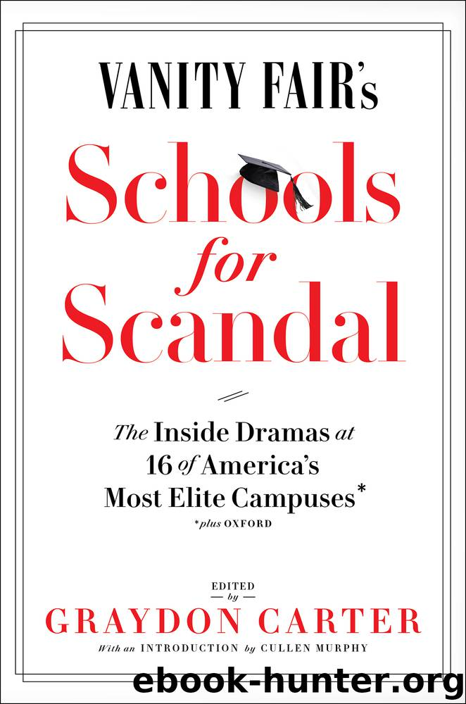 Vanity Fair's Schools for Scandal by Graydon Carter