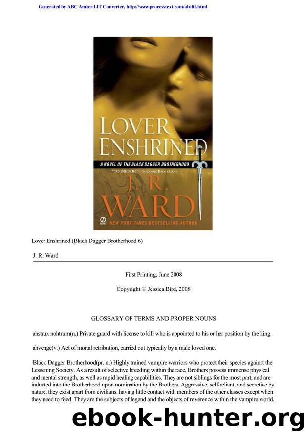 Ward, JR - Black Dagger 6 by Lover Enshrined (Warner)