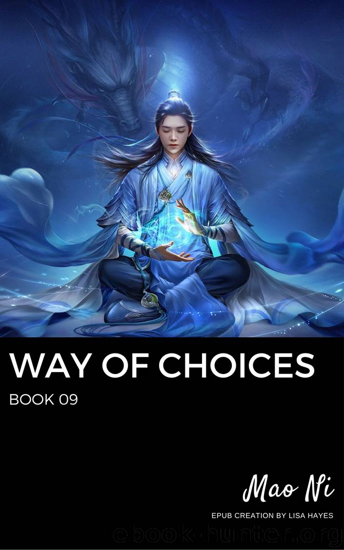 Way of Choices: Book 09 by Mao Ni
