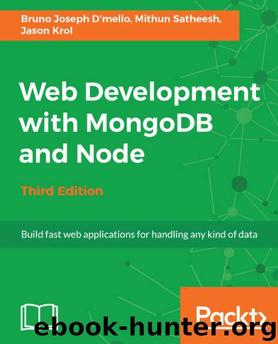Web Development with MongoDB and Node by Bruno Joseph D'mello